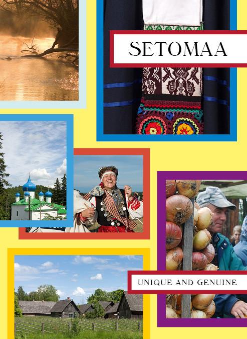 Setomaa. Unique and genuine