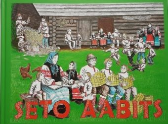 Seto Kaubamajas müügil populaarse Seto Aabitsa kordustrükk